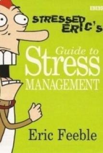 Eric el estresado (Stressed Eric)
