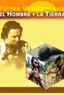 El hombre y la Tierra: Serie Venezolana
