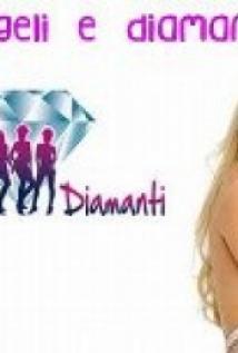 Angeli e Diamanti