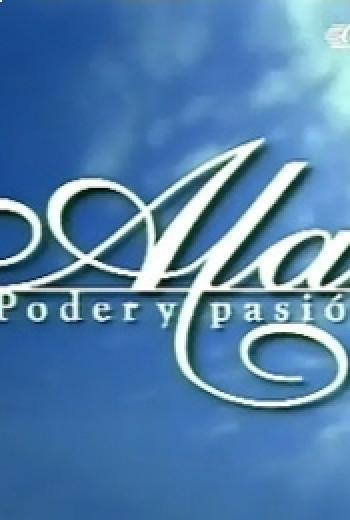 Alas, poder y pasión