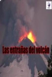 Las entrañas del volcán