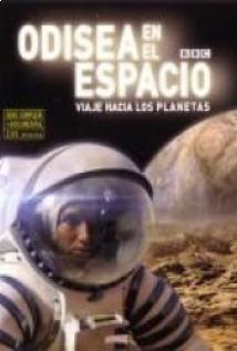 Odisea en el espacio, viaje hacia los planetas