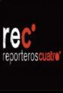 Rec: Reporteros cuatro