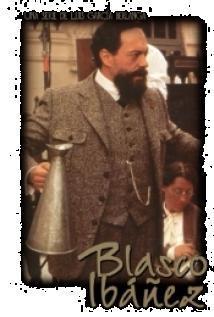 Blasco Ibáñez, la novela de su vida